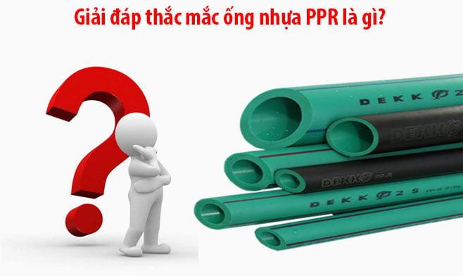 Tìm hiểu ống nước ppr là gì
